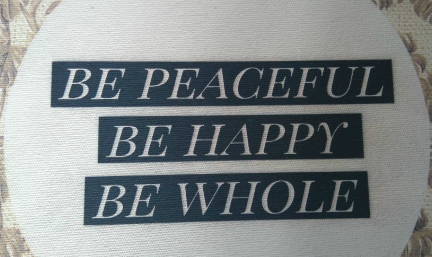 Image of Be Peaceful, be Happy, Be Whole on About The Therapist Page for Massage For Men Edinburgh